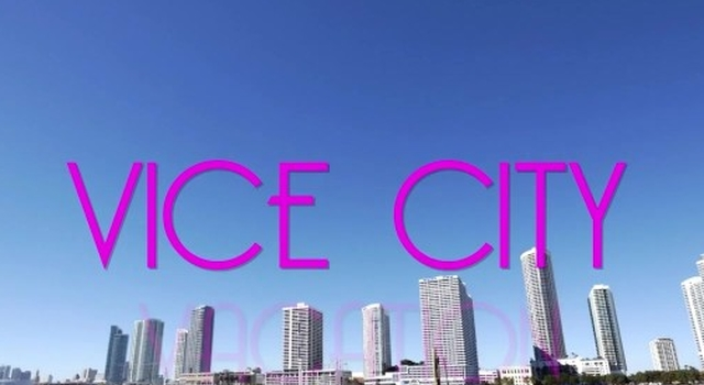 Vice City Vacation,..